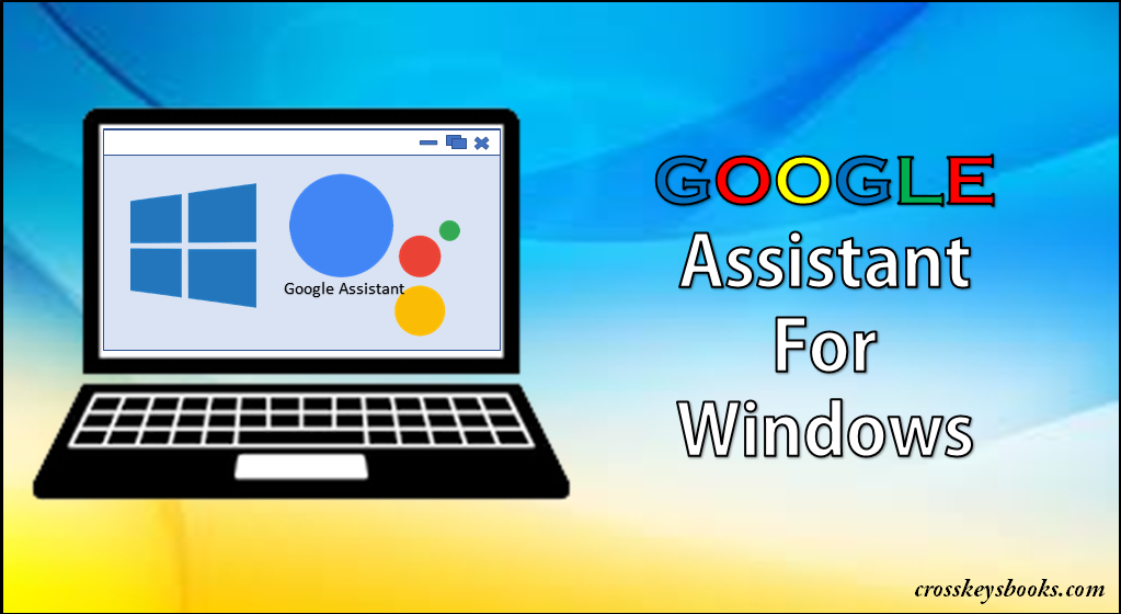 Google Assistant for Windows